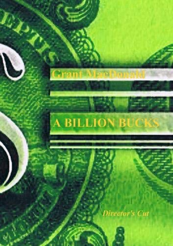 A BILLION BUCKS DC