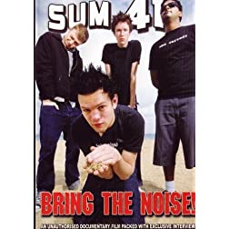 Sum 41: Bring The Noise!