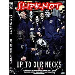 Slipknot: Up To Our Necks