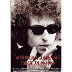 Tales From a Golden Age Bob Dylan 1941-1966