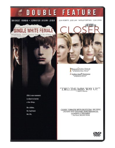 Single White Female / Closer
