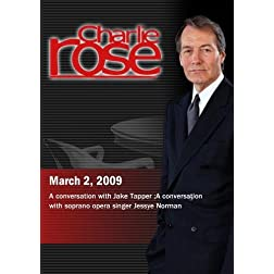 Charlie Rose - Jake Tapper / Jessye Norman (March 2, 2009)