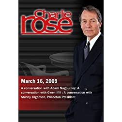 Charlie Rose - Adam Nagourney / Gwen Ifill / Shirley Tilghman  (March 16, 2009)