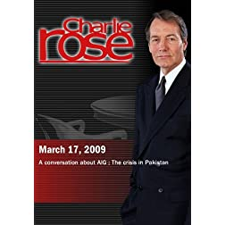 Charlie Rose - AIG / Pakistan (March 17, 2009)