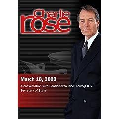 Charlie Rose - Condoleezza Rice (March 18, 2009)