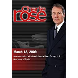 Charlie Rose - Condoleezza Rice (March 18, 2009)