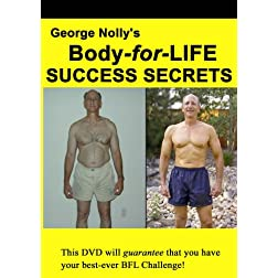 George Nolly's Body-for-LIFE Success Secrets