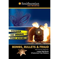 Bombs, Bullets & Fraud