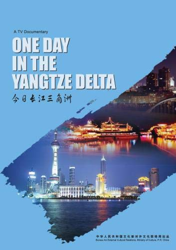 One Day in the Yangtze Delta