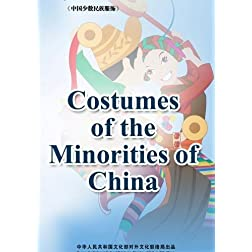Costumes of the Minorities of China