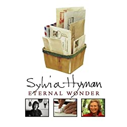 Sylvia Hyman: Eternal Wonder