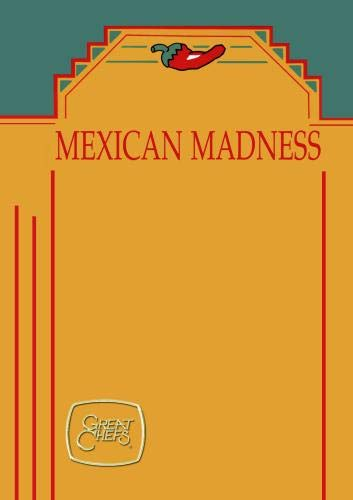 Great Chefs - Mexican Madness