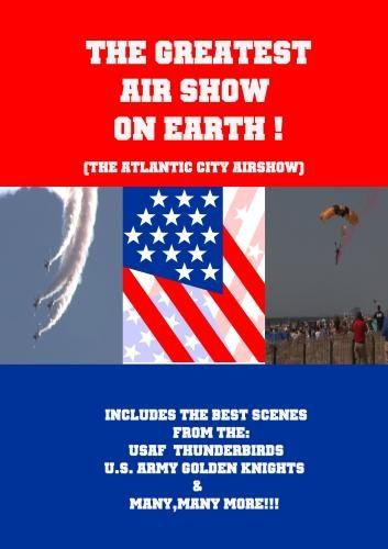 The Greatest Air Show On Earth