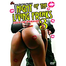 Night Of The Living Freaks #3