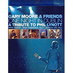 Gary Moore & Friends: One Night in Dublin - A Tribute to Phil Lynott [Blu-ray]