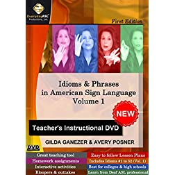 Idioms & Phrases in American Sign Language, Vol. 1: Teacher's Instructional DVD