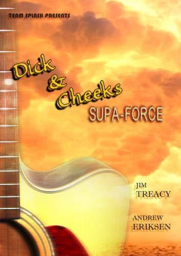 Dick & Cheeks