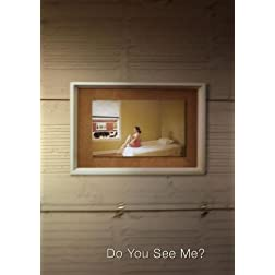 Do You See Me?