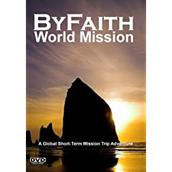 ByFaith - World Mission - Asia, Europe, North Africa  - Backpacking Short-Term Missionary Adventure