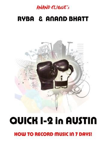 Quick 1-2 in Austin: How to Record Music in 7 Days! (Widescreen)