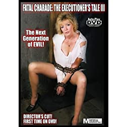 Fatal Charade: The Executioner's Tale III