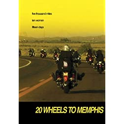 20 WHEELS TO MEMPHIS