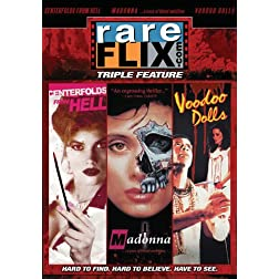 Rareflix Triple Feature, Vol. 5 (Voodoo Dolls, Madonna: A Case of Blood Ambition, Centerfolds from Hell)