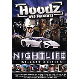 Hoodz DVD: Nightlife - Atlanta Edition