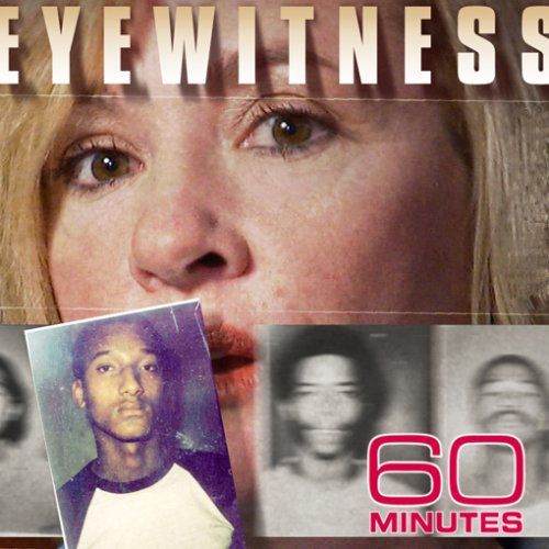 60 Minutes - Eyewitness (March 8, 2009)