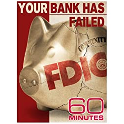 60 Minutes - Your Bank Has Failed (March 8, 2009)