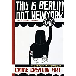 This Is Berlin Not New York