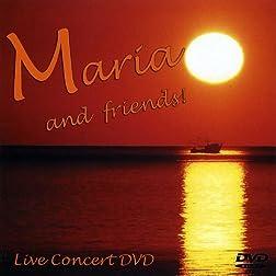 Maria & Friends