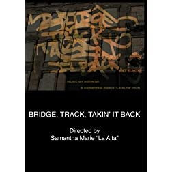 Bridge, Track, Takin' It Back (Home Use)