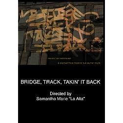 Bridge, Track, Takin' It Back (Home Use)