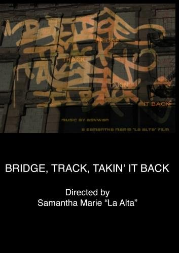 Bridge, Track, Takin' It Back (Institutional Use)