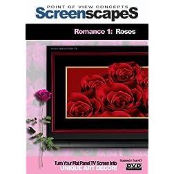 ScreenscapeS: RomanticscapeS - Roses