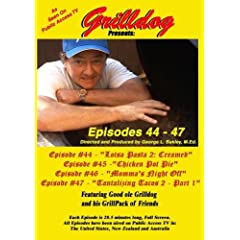 Grilldog Presents: Episodes 44 - 47