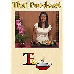 Thai Foodcast: Easy Thai Recipes