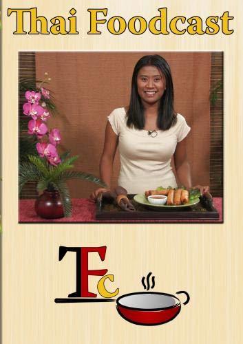 Thai Foodcast: Easy Thai Recipes
