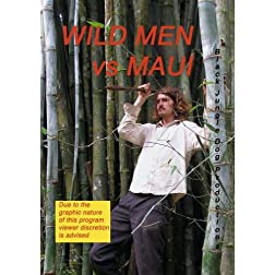 Wild Men vs Maui