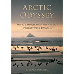 Arctic Odyssey, Music & Images From the Arctic's Northwest Passage