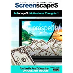 ScreenscapeS: ArtscapeS: Motivational Thoughts
