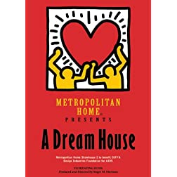 Metropolitan Home Presents: A Dream House
