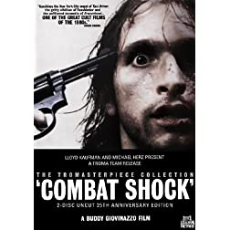 Combat Shock (2-Disc Uncut 25th Anniversary Edition)