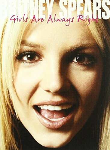 Britney Spears: Girls Are Always Right