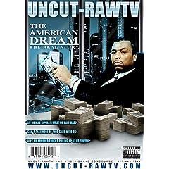 Uncut-Raw TV: The American Dream