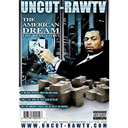 Uncut-Raw TV: The American Dream