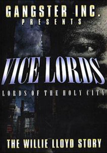 Vice Lords: The Willie Lloyd Story