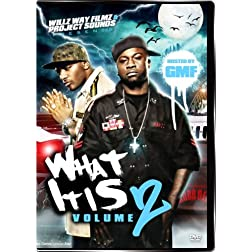 What It Is Volume Two