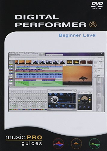 Musicpro Guides: Digital Performer 6